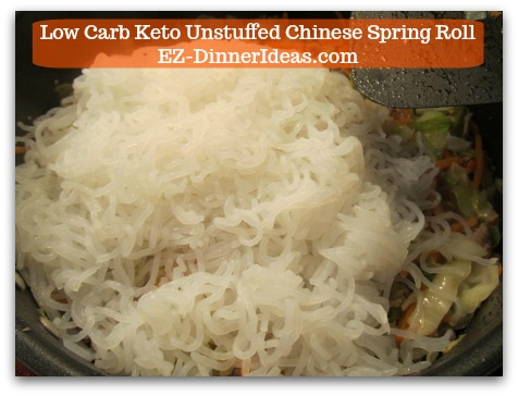 Chinese Pork Recipe | Low Carb Keto Unstuffed Chinese Spring Roll - Stir in Shirataki noodles
