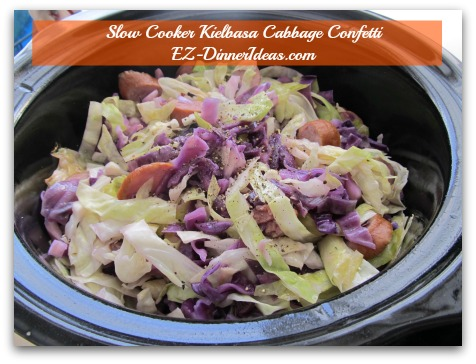 Cabbage Dinner Recipe | Slow Cooker Kielbasa Cabbage Confetti - Look at this pot of yummy good stuff 2 hours later.  It shrank a lot.