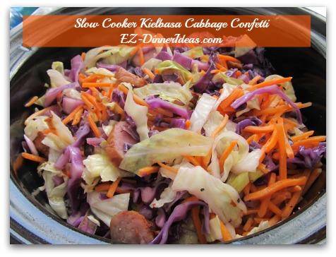 Slow Cooker Kielbasa Cabbage Confetti - Salt and pepper to taste.  Serve immediately.  ENJOY!