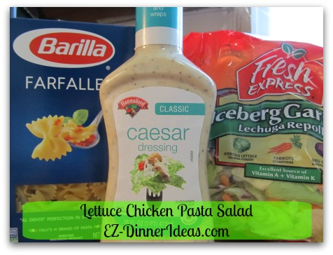 Lettuce Chicken Pasta Salad - 4 ingredients to make this salad.  You can switch it up the way you want to make it yours.
