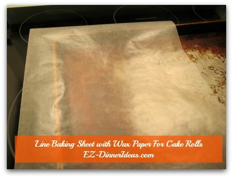No-Towel Pumpkin Roll - Line half of a baking sheet widthwise with a piece of wax or parchment paper