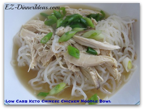 Quick and Easy Chicken Meal | Low Carb Keto Chinese Chicken Noodle Bowl - Garnish with chopped scallions (optional) and ENJOY!