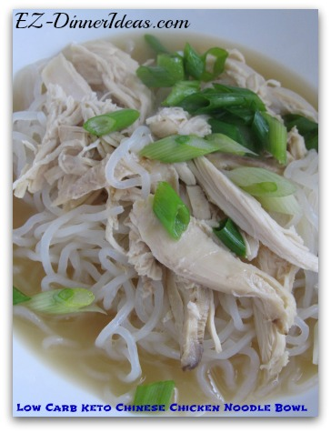 Low Carb Keto Chinese Chicken Noodle Bowl - This delicious quick and easy chicken meal is awesome for anybody loves Chinese and comfort food.