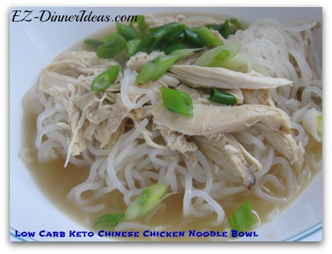 Quick and Easy Chicken Meal | Low Carb Keto Chinese Chicken Noodle Bowl