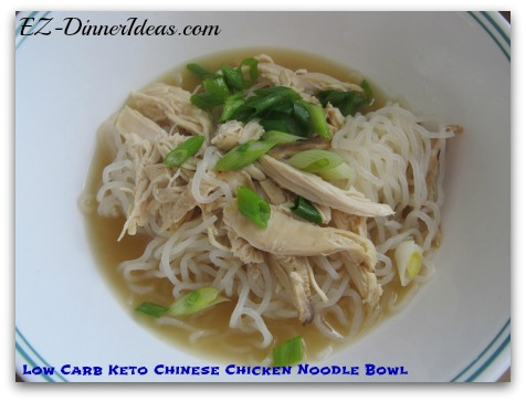 Low Carb Keto Chinese Chicken Noodle Bowl - This quick and easy chicken meal is perfect for anybody who loves noodles, but have to watch the carbs intake.  It sure will satisfy your craving.