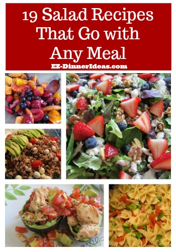 Meal ideas salads are for you if you love to have salad almost every day.  You can serve these 19 salad recipes with any meal, any time.