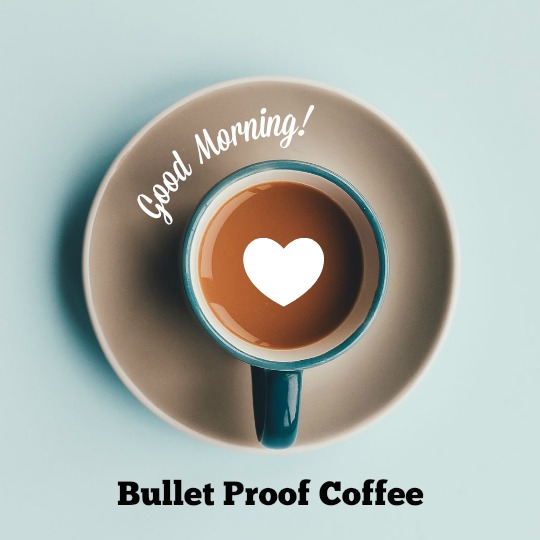 Easy Low Carb Meals - Bullet proof coffee is basically your breakfast.