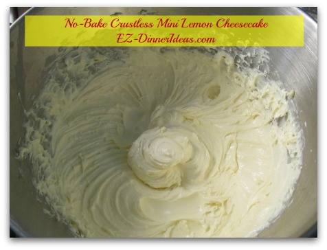 No-Bake Crustless Mini Lemon Cheesecake - Use hand mixer to combine cream cheese, lemon curd and lemon zest