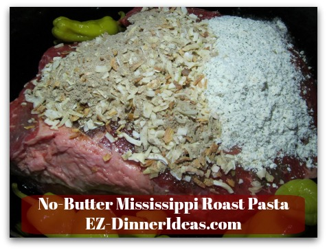 No-Butter Mississippi Roast Pasta - Add 8 Peperoncini Peppers on the side