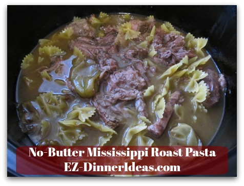No-Butter Mississippi Roast Pasta - If pasta and meat mixture looks like this after stirring, you need to add 2 more cups of boiling water