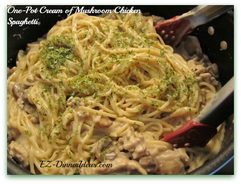One-Pot Cream of Mushroom Chicken Spaghetti