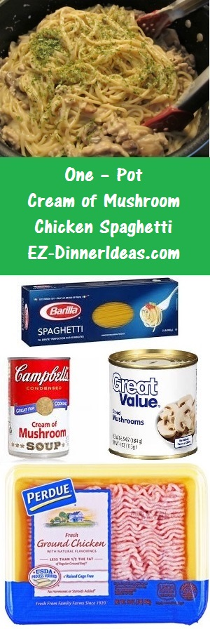 One-Pot Cream of Mushroom Chicken Spaghetti - 4 ingredients make a quick and easy chicken pasta dinner