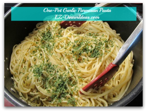 One-Pot Garlic Parmesan Pasta - Toss to coat, add parsley and enjoy