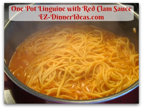 One Pot Linguine with Red Clam Sauce - This is done.  Looks like too much sauce, but it is perfect amount to finish it off
