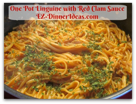 One Pot Linguine with Red Clam Sauce - Add parsley to garnish