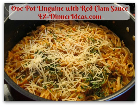 One Pot Linguine with Red Clam Sauce - Add Parmesan cheese for final touch.  Enjoy!
