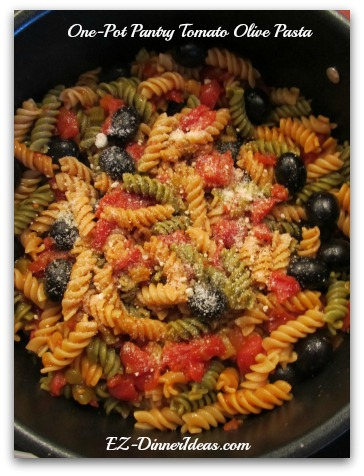 One Pot Pasta Veggie Medley | One-Pot Pantry Tomato Olive Pasta - Dinner is ready.  Wow....how easy is that!