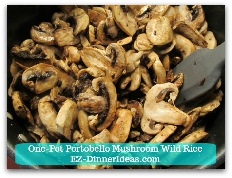 One-Pot Portobello Mushroom Wild Rice - Cook mushrooms in a deep skillet at high heat
