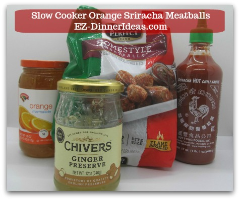 Meatball Finger Food | Slow Cooker Orange Sriracha Meatballs - 4 ingredients, i.e. Frozen Meatballs, Orange Marmalade, Ginger Preserve and Sriracha sauce.