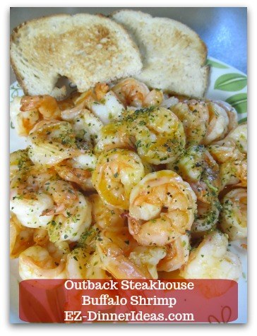 Outback Steakhouse Buffalo Shrimp - As simple as some pre-sliced crusty bread will bump up the serving volume of this dish into a super easy dinner.