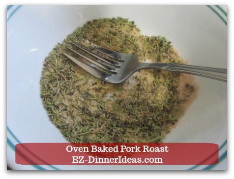 Oven Baked Pork Roast Recipe with Strawberry Pepper Sauce or Gravy - Combine all seasonings of marinade into a bowl.