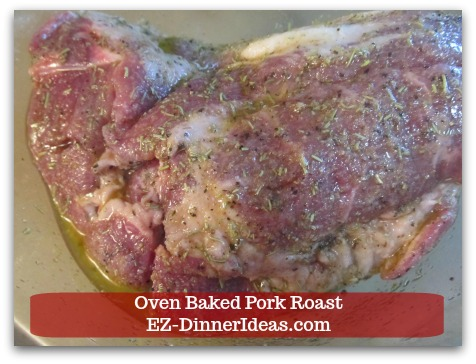 Oven Baked Pork Roast Recipe with Strawberry Pepper Sauce or Gravy - Rub to coat marinade on meat.  Massage the meat while you are doing it.