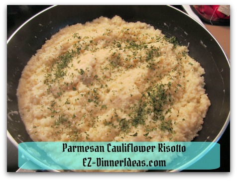 Parmesan Cauliflower Risotto - Garnish with dried Parsley
