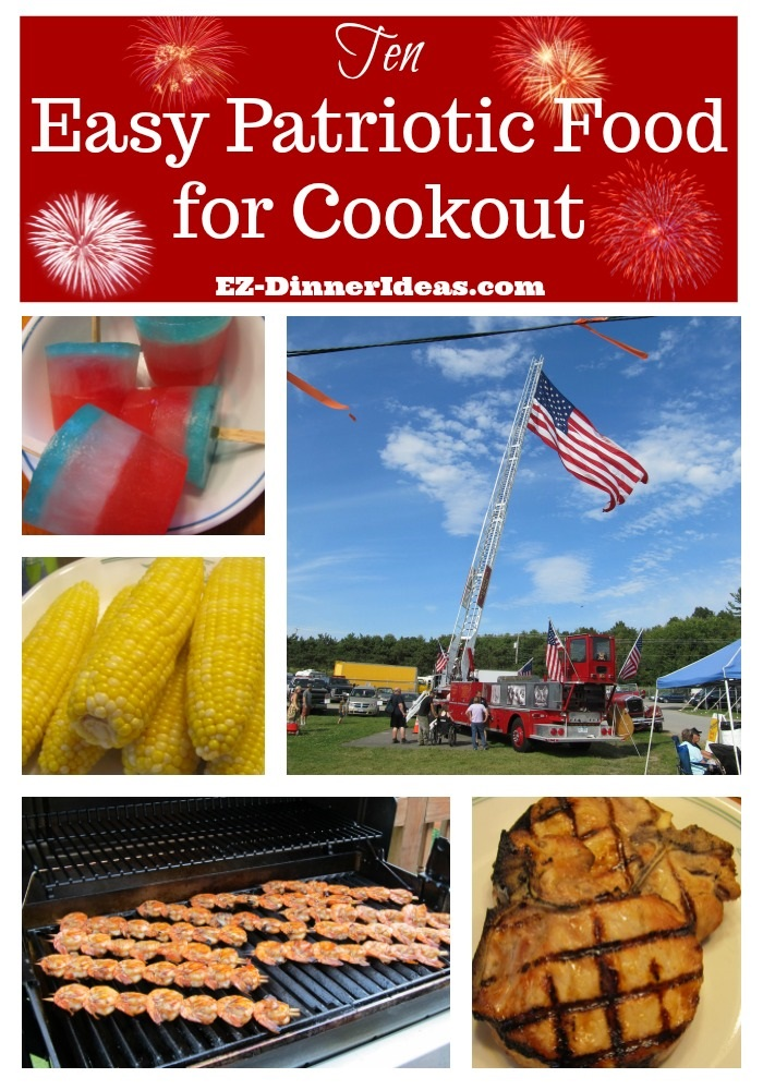 10 Easy Patriotic Food for Cookout is great for Memorial Day, 4th of July, Labor Day and any Patriotic-themed outdoor activities.