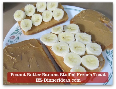 Banana French Toast Recipe | Peanut Butter Banana Stuffed French Toast - Single layer sliced banana on two slices of bread.