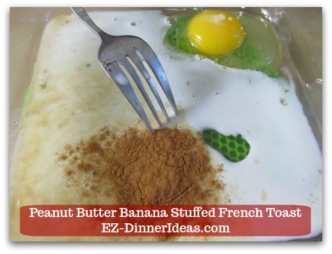 Banana French Toast Recipe | Peanut Butter Banana Stuffed French Toast - Egg, milk, ground cinnamon, vanilla extract and salt.