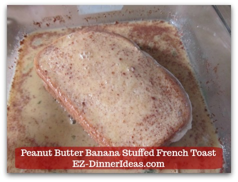 Banana French Toast Recipe | Peanut Butter Banana Stuffed French Toast - Cover both sides.