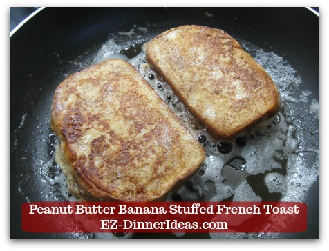 Banana French Toast Recipe | Peanut Butter Banana Stuffed French Toast - Turn over and cook for another 3-4 minutes until brown.