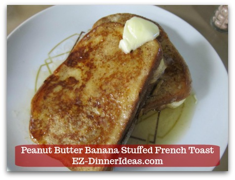 Banana French Toast Recipe | Peanut Butter Banana Stuffed French Toast - Serve with butter and maple syrup or any other syrup of your choice.