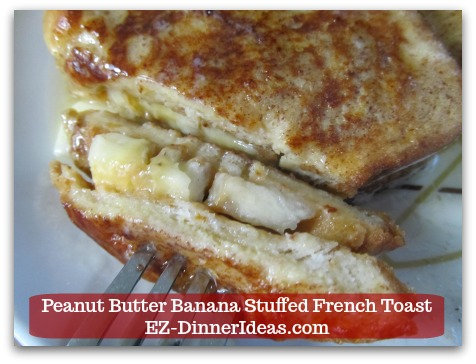 Banana French Toast Recipe | Peanut Butter Banana Stuffed French Toast - ENJOY!