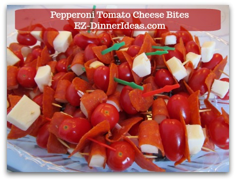 Cheese Finger Food | Pepperoni Tomato Cheese Bites - Instead of cutting up regular mozzarella cheese, use string cheese will quicken the process.