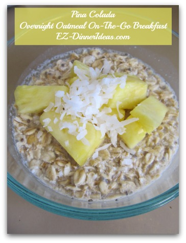 Pina Colada Overnight Oatmeal On-The-Go