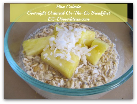 Pina Colada Overnight Oatmeal On-The-Go