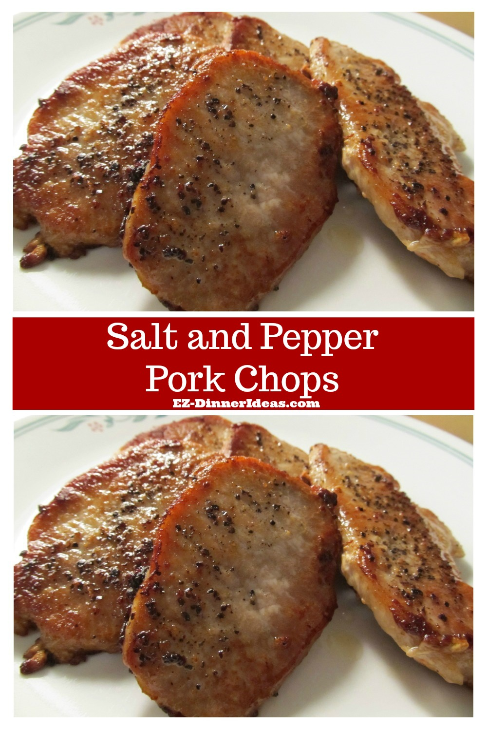 Salt and Pepper Pork Chops - The easiest pork chop recipe you have ever come across.  It is quick and super tasty.  You can pair with many side dishes to make dinner on the table in no time.