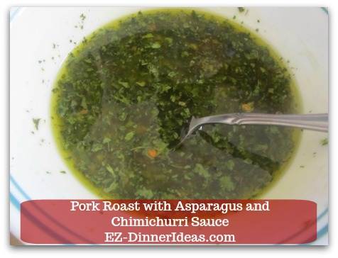 Pork Roast Recipe | Pork Roast with Asparagus and Chimichurri Sauce - Chill dressing in the fridge to let all the flavors marry together.