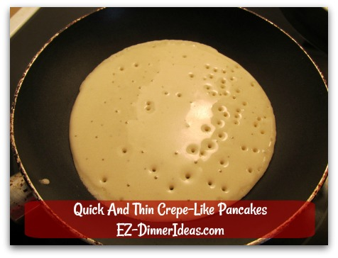 Quick And Thin Crepe-Like Pancakes - From the 2nd pancake onwards, everything should go smoothly like this one.