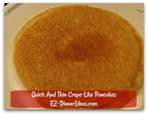 Quick And Thin Crepe-Like Pancakes - Once it is done, transfer pancake to a plate and continue to cook until batter is gone