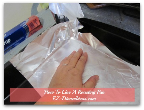 How To Line A Roasting Pan? - Line half of a pan crosswise with foil