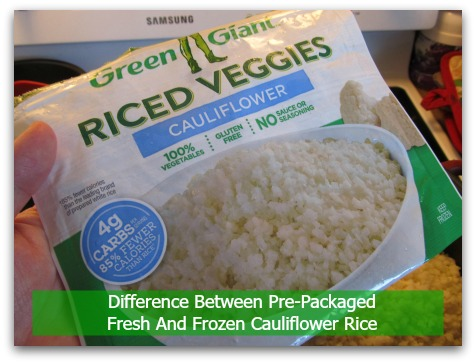 Difference Between Pre-Packaged Fresh And Frozen Cauliflower Rice
