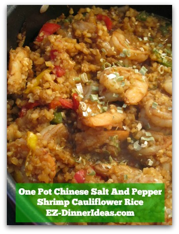One Pot Chinese Salt And Pepper Shrimp Cauliflower Rice
