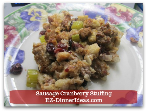 Sausage cranberry stuffing recipe is not only for special occasion like Thanksgiving, but also a great everyday dish.