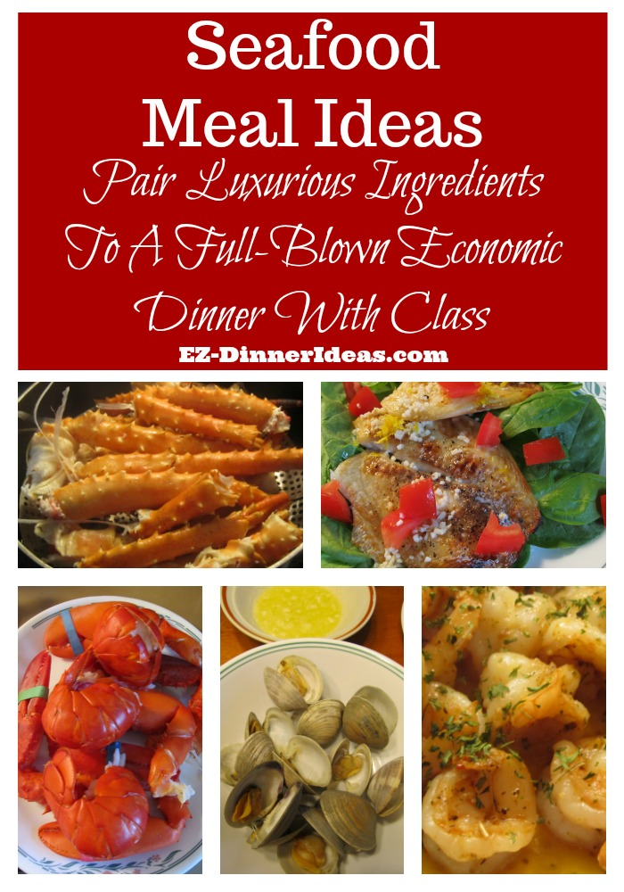 5+ Seafood meal ideas are a list of seafood related dinner menus.  They are for you to plan a luxurious meal within a very affordable budget.