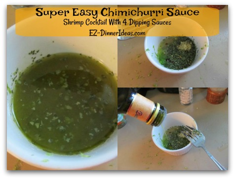 Shrimp Cocktail With 4 Dipping Sauces - Sauce #2 - Super Easy Chimichurri Sauce
