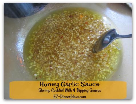 Shrimp Cocktail With 4 Dipping Sauces - Sauce #3 - Honey Garlic Sauce