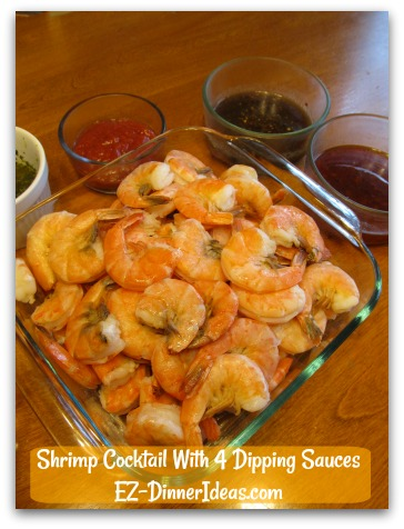 Shrimp Cocktail With 4 Dipping Sauces - Transfer shrimp to serving plate along with 4 sauces