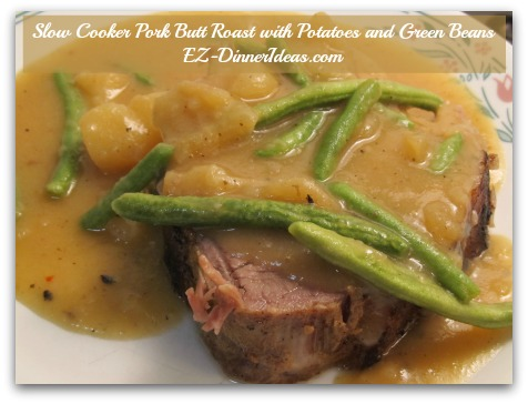 Slow Cooker Pork Roast With Potatoes And Green Beans A Crock Pot Does Most